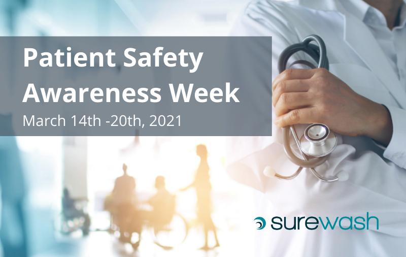 surewash-supports=patient-safety-awareness-week
