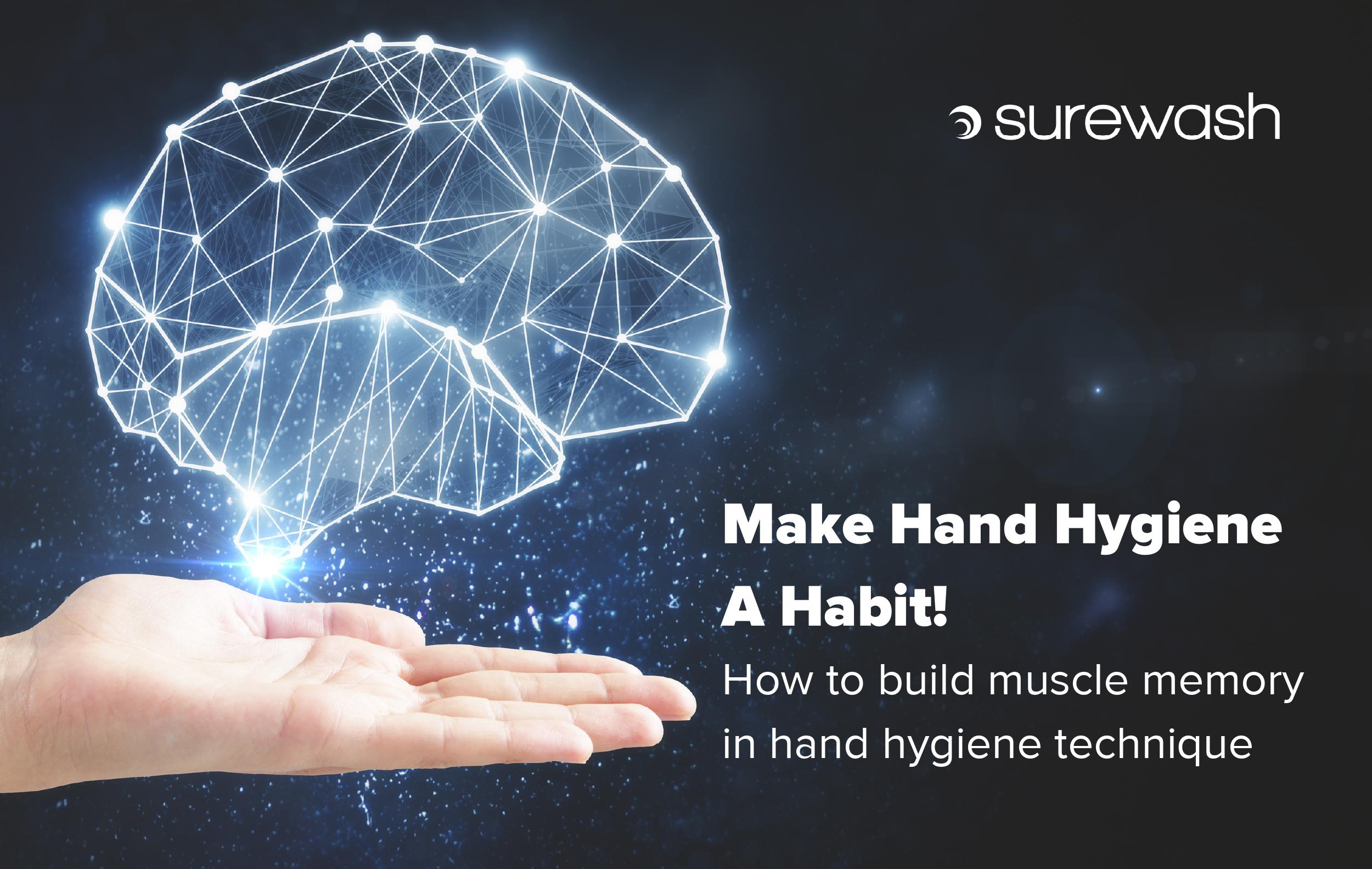 SureWash-technology-building-muscle-memory-in-hand-hygiene-technique